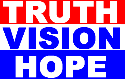 Truth Vision Hope for all in the 12th District!